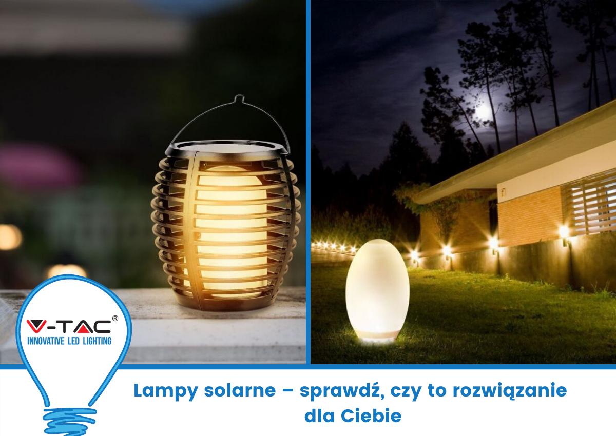 Lampy solarne – sprawdź, czy to rozwiązanie dla Ciebie