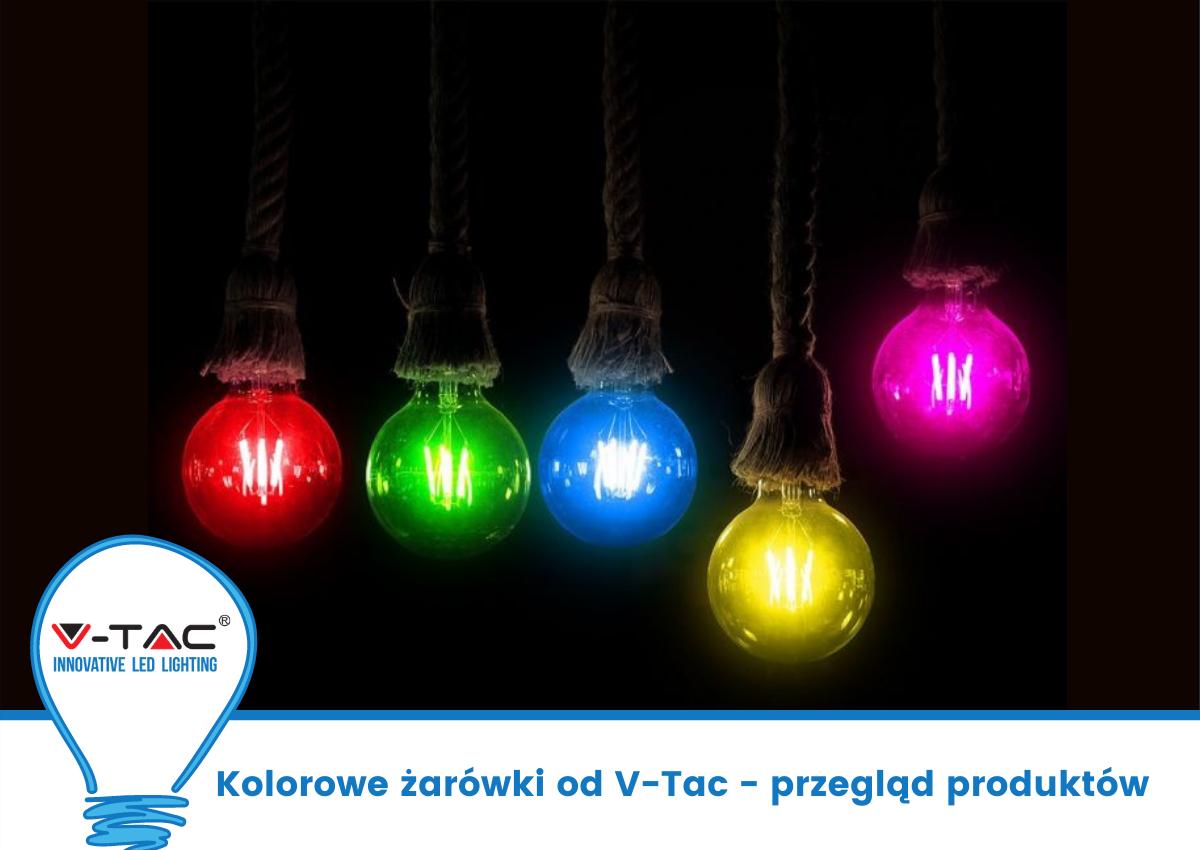 Kolorowe żarówki od V-Tac – przegląd produktów
