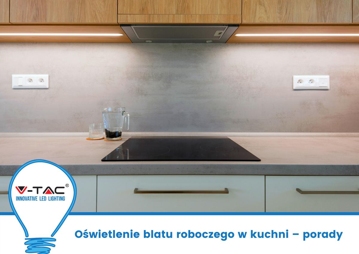 Oświetlenie blatu roboczego w kuchni – porady